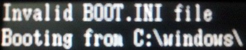 Invalid Boot Ini Fix It Error Message Windows