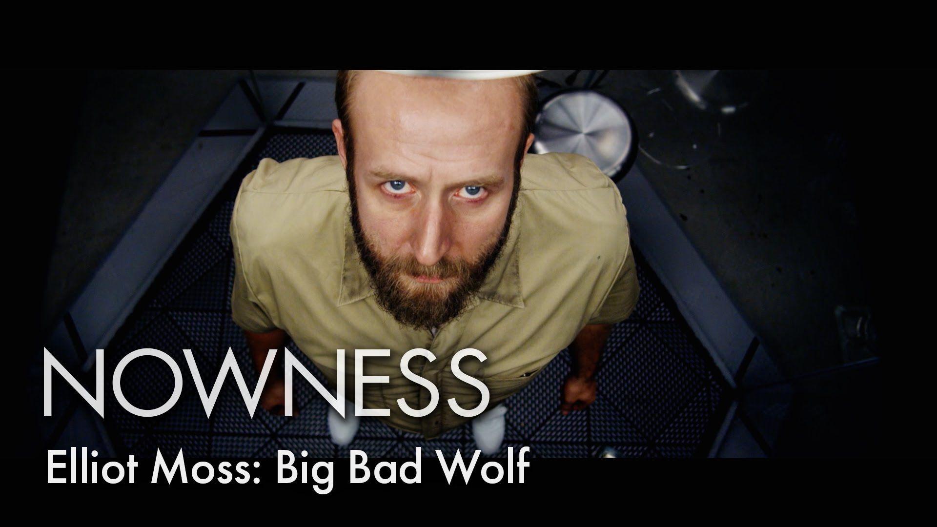 Elliot Moss: Big Bad Wolf (Official Video)