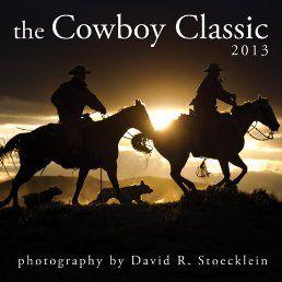 2013 Cowboy Classic Calendar