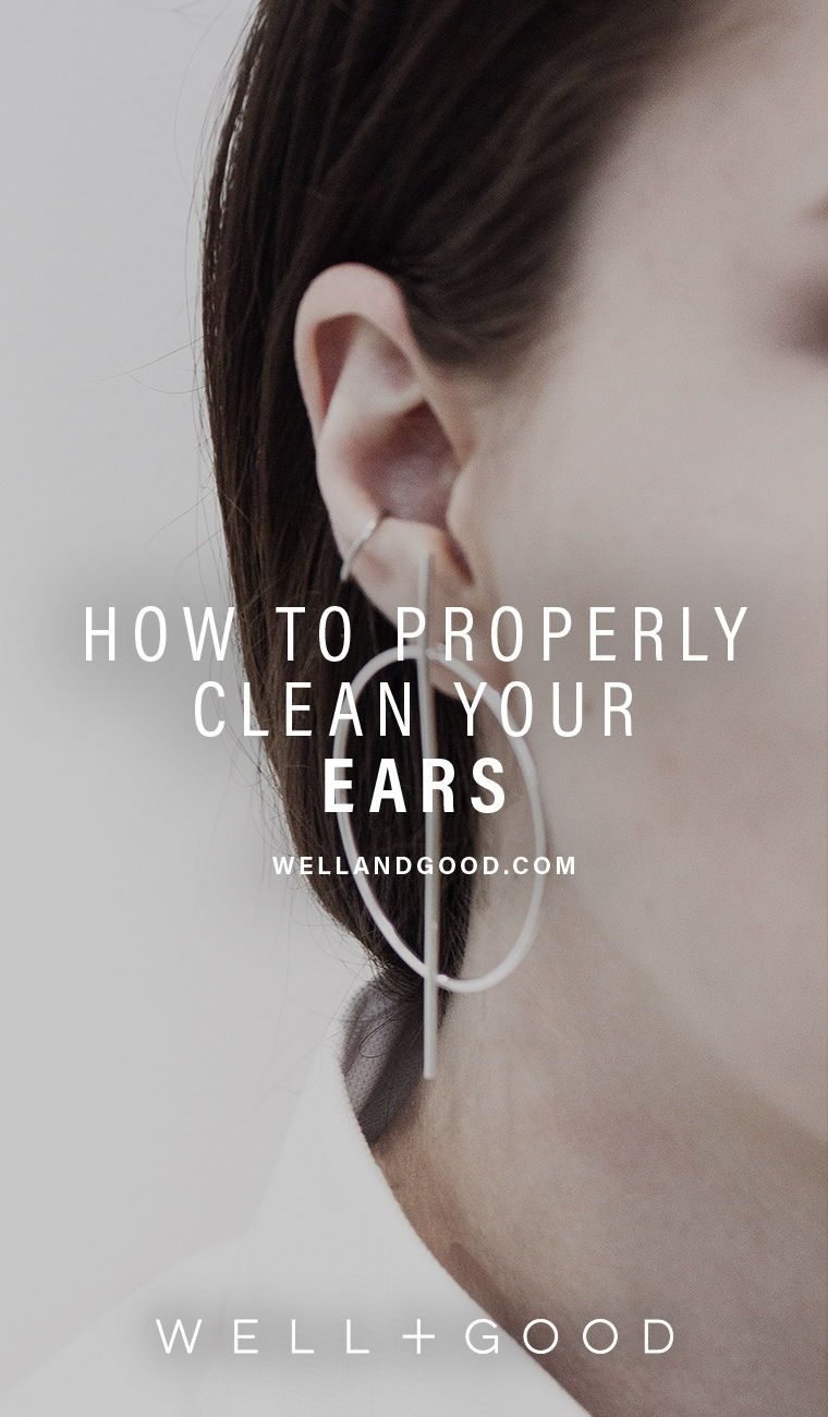 How to properly clean your ears, according to a doctor