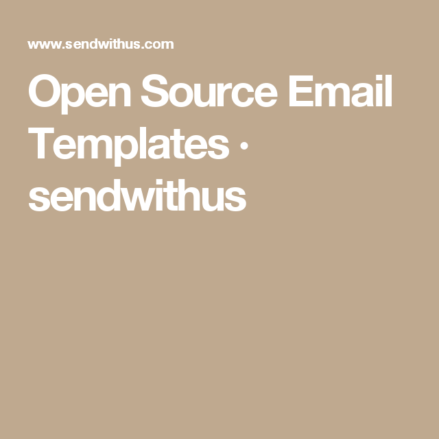 Open Source Email Templates Sendwithus Design Resources - Open source email templates