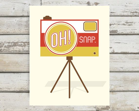 Oh Snap! Camera, Camera Print, Camera Poster, Camera Wall Art, Home ...