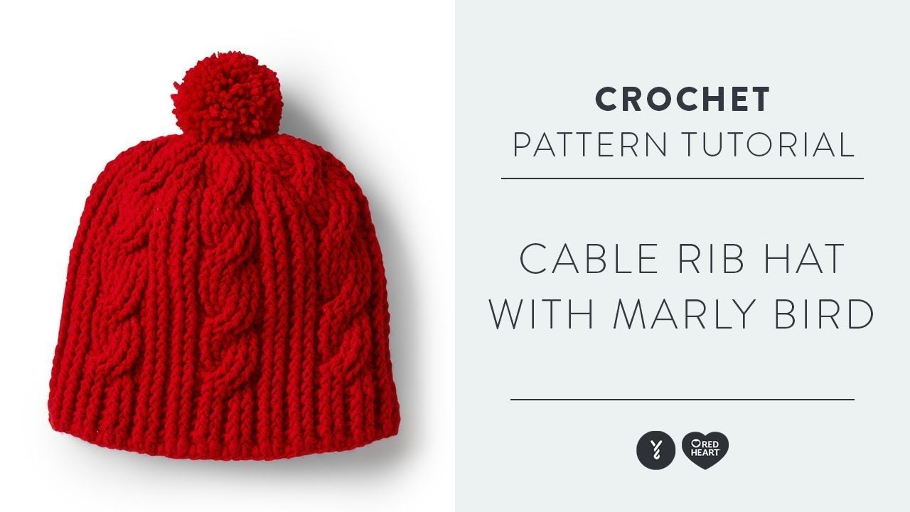 How To Crochet Cable Rib Hat Free Crochet Hat Pattern With Marly Bird Crochet Cable Hat Pattern Free Crochet Hats Free Pattern Crochet Cable Hat Pattern