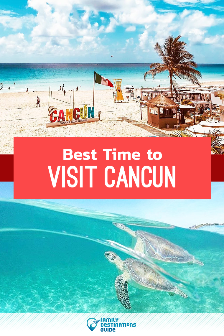 Best Time To Visit Cancun For Good Weather And A Great Trip Visit Cancun Cancun Vacation Vacation Trips