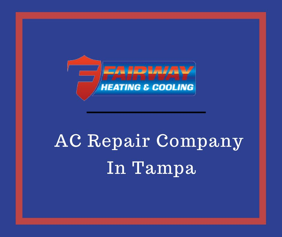 Ac Repair Tampa Florida Ac Repair Air Conditioner Repair Ac
