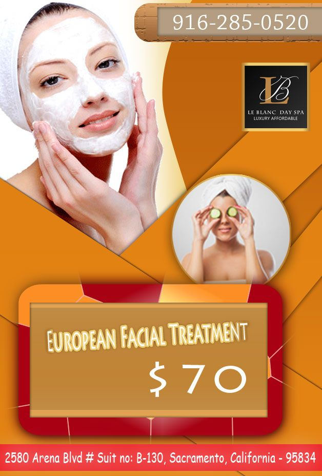Le Blanc Day Spa is offering a professional European facial ...