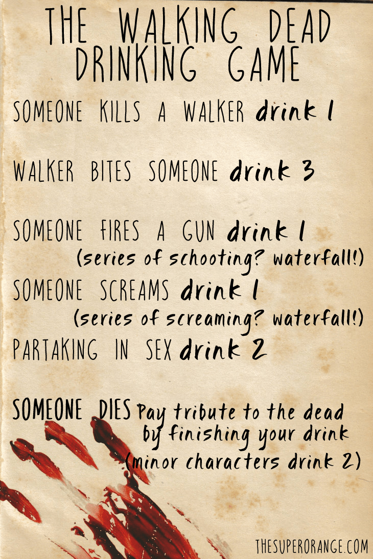 Have a few beers with some friends and watch The Walking Dead ...