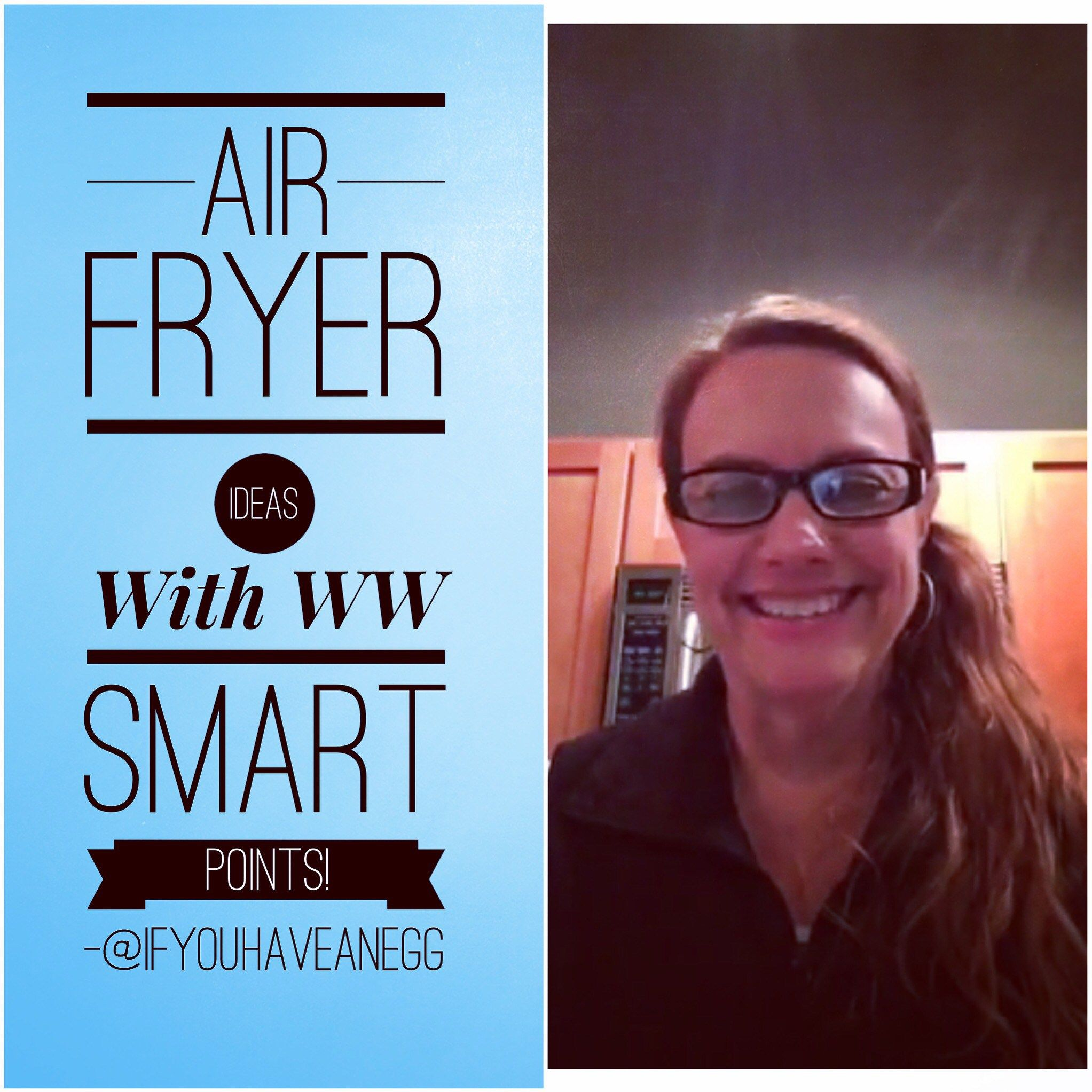 Weight watchers air fryer ideas with smart points facebook live