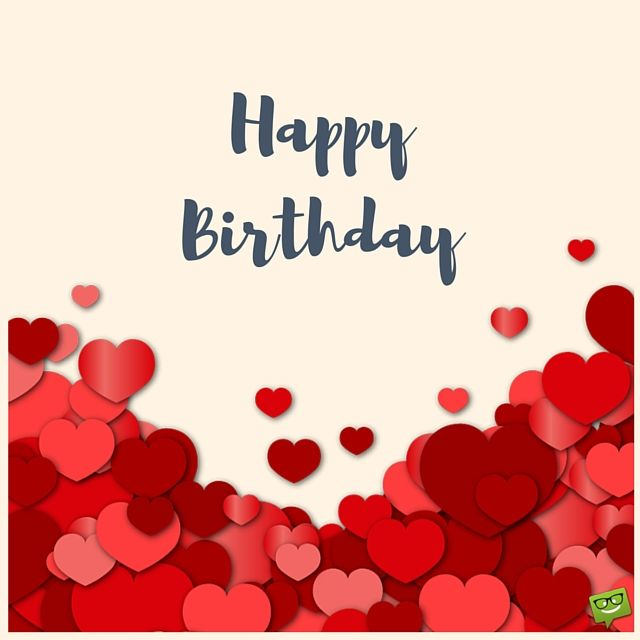 200 Happy Birthday Wishes To Help You Find The Right Words Happy Find Happy Birthday Wishes