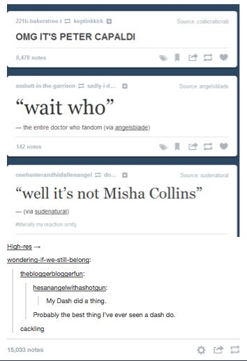 Tumblr dashboards exploded.   Community Post: The Internet's Reaction To The Twelfth Doctor