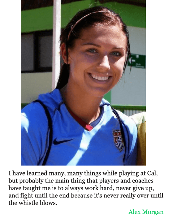 Here is the text version of the quote from women soccer player alex here is the text version of the quote from women soccer player alex morgan i have learned many many things while playing at cal but probably the main voltagebd