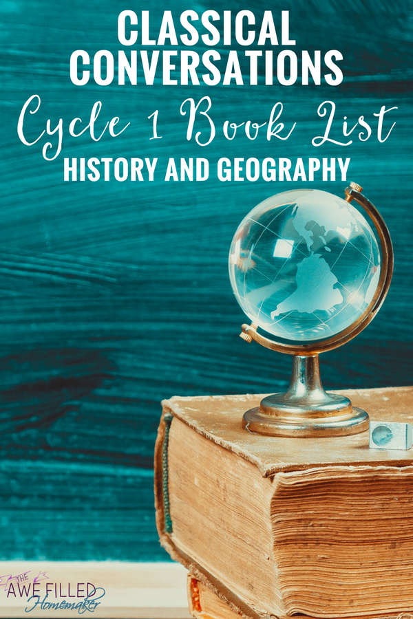 Classical Conversations Cycle 1 Book List History Geo Best Of