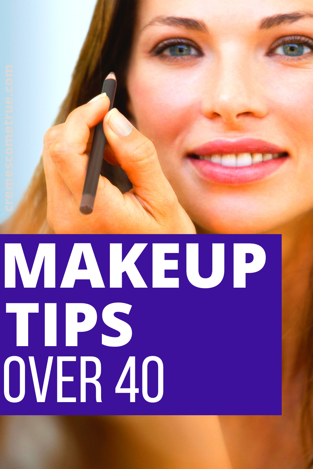 The Best Makeup Tips Over 12 - Cremes Come True in 12  Best