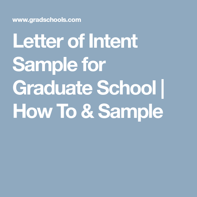 Letter Of Intent Sample For Graduate School  How To  Sample  I