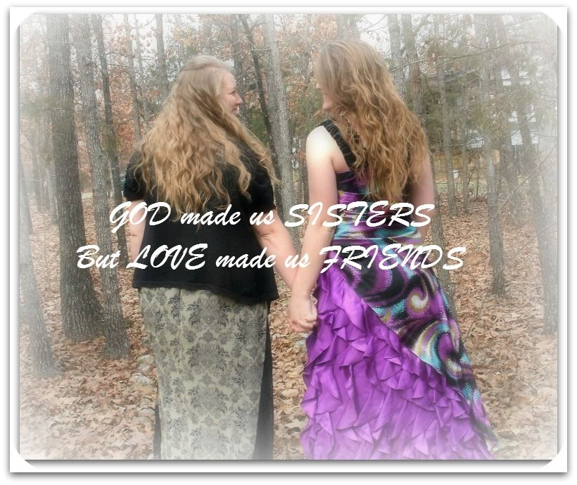 God Made Us Sisters Love Made Us Friends Sister Quote Prom
