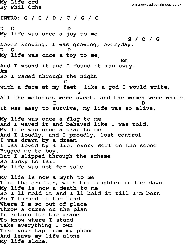 Phil Ochs Song My Life Lyrics And Chords Lyrics And Chords Lyrics Songs