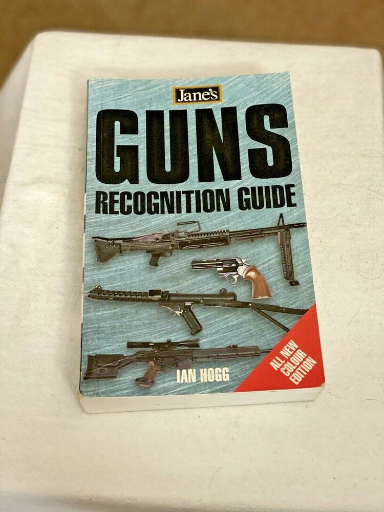 Jane S Guns Recognition Guide By Ian V Hogg 2002 Paperback 3rd Edition Ebay Recognition Paperbacks Jane