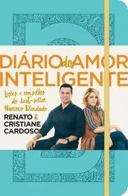 Diario Do Amor Inteligente Ebook By Renato Cardoso Com Imagens