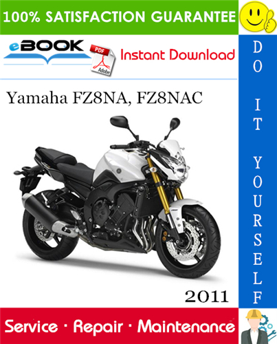 2011 Yamaha Fz8na Fz8nac Motorcycle Service Repair Manual In 2020 Repair Manuals Repair Yamaha