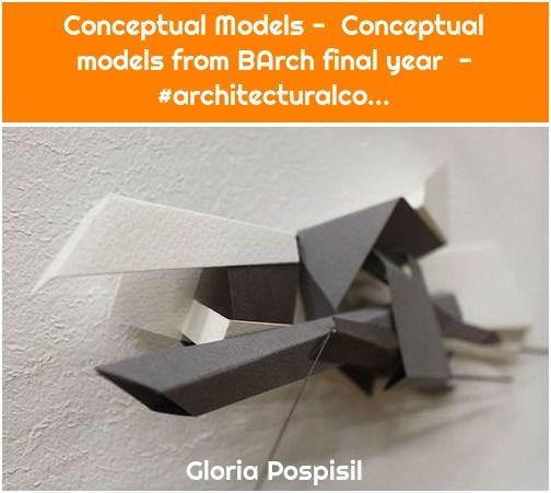 1. Conceptual Models – Conceptual models from BArch final year – #architecturalco… Conceptual Models – Conceptual models from BArch final year – #architecturalco… Conceptual Models – Conceptual models from BArch final year – #architecturalco… – Conceptual Models – Conceptual models from BArch final year – #architecturalconceptdiagram #a –