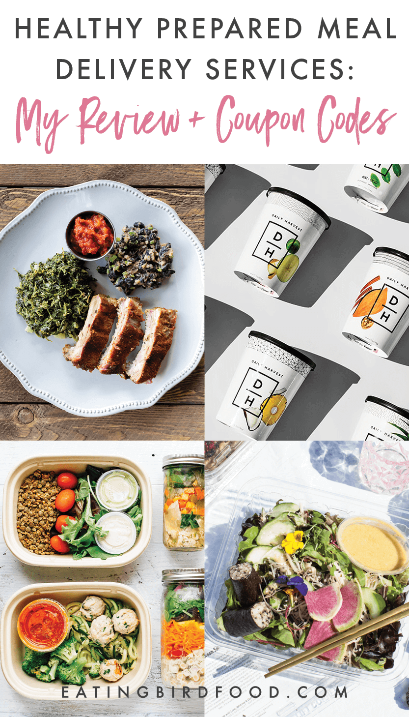 The Best Services For Healthy Prepared Meals Eating Bird Food Healthy Prepared Meals Prepared Meal Delivery Vegan Meal Delivery