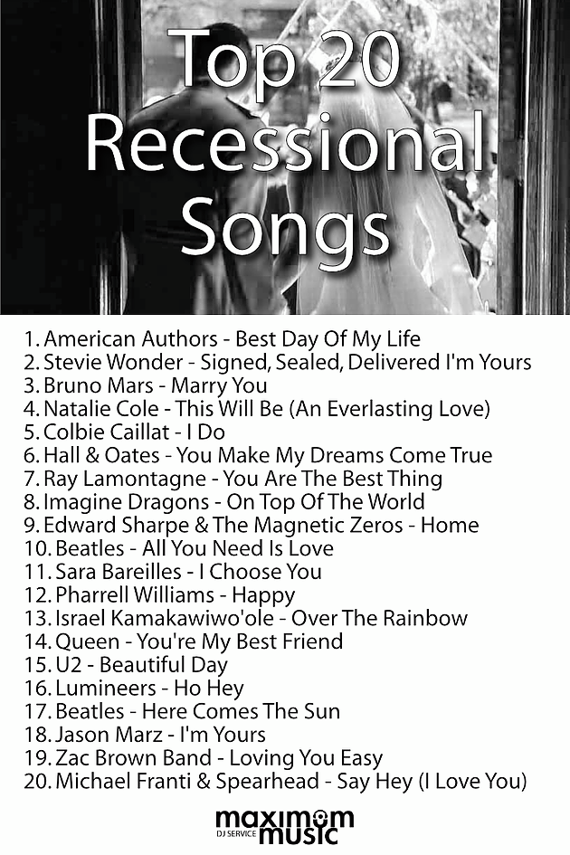 Wedding Recessional Songs 2017.Top 20 Ceremony Recessional Songs Maximum Music Toronto Dj