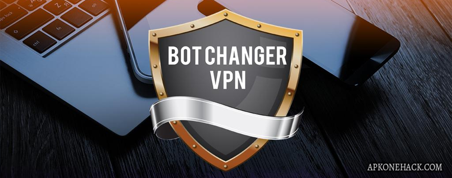 Bot Changer VPN is an Tools App for android Download latest