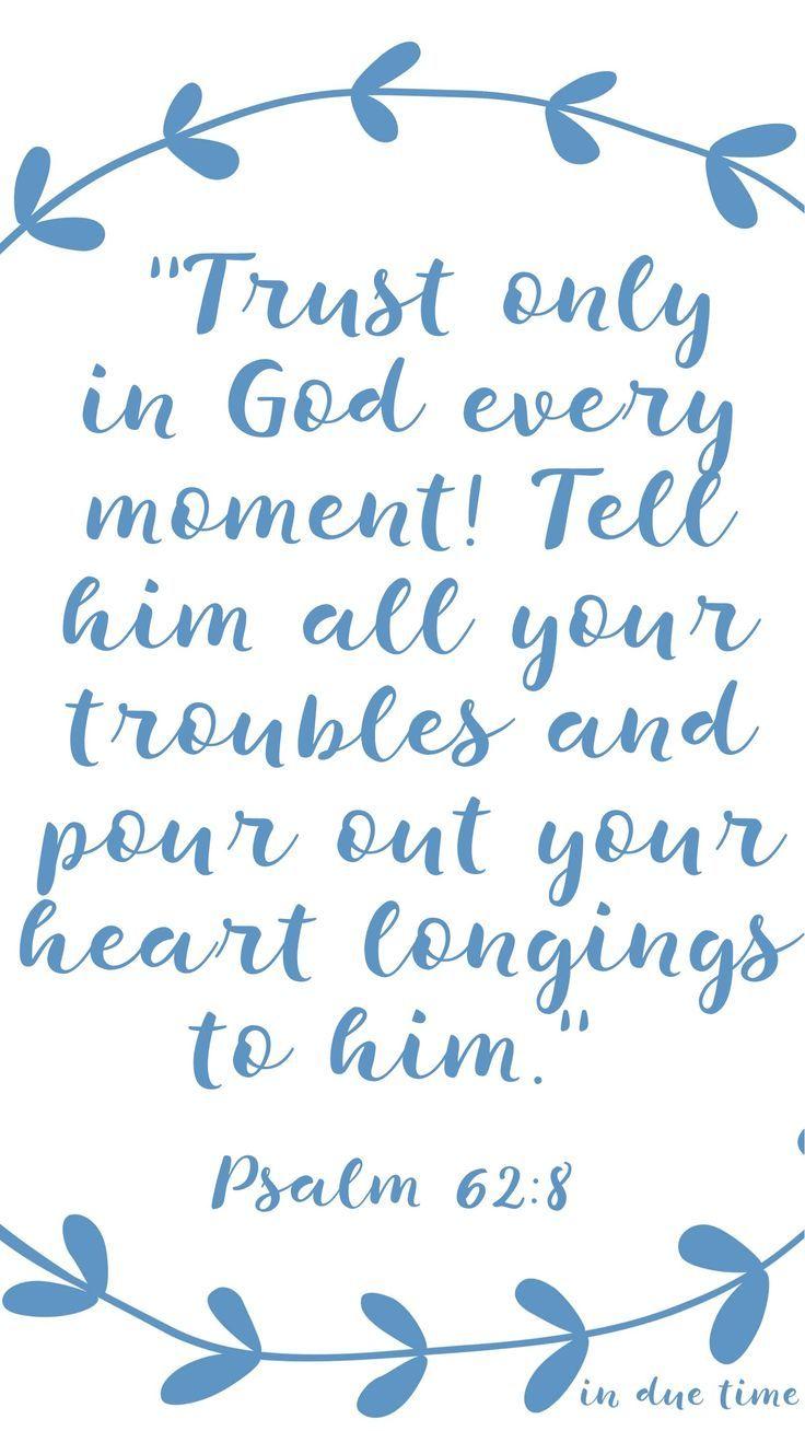 Psalm 62:8 Trust God #165 | spiritual | Bible quotes, Bible