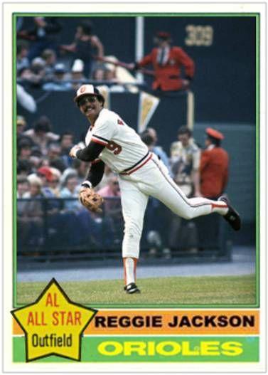 Reggie Jackson Baltimore Orioles My Custom Baseball Cards
