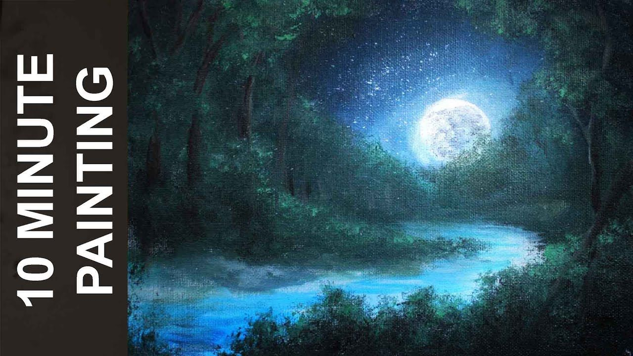 Painting A Moonlit Forest Landscape With Acrylics In 10 Minutes Landscape Painting Tutorial Canvas Painting Painting Tutorial