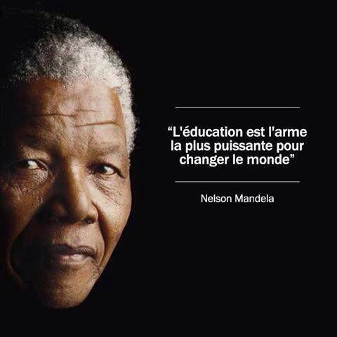L éducation Mandela Citation Enseignement Citations