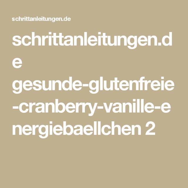 schrittanleitungen.de gesunde-glutenfreie-cranberry-vanille-energiebaellchen 2