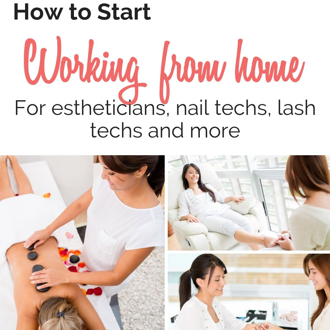 Start a homebased businessfor estheticians, nail techs