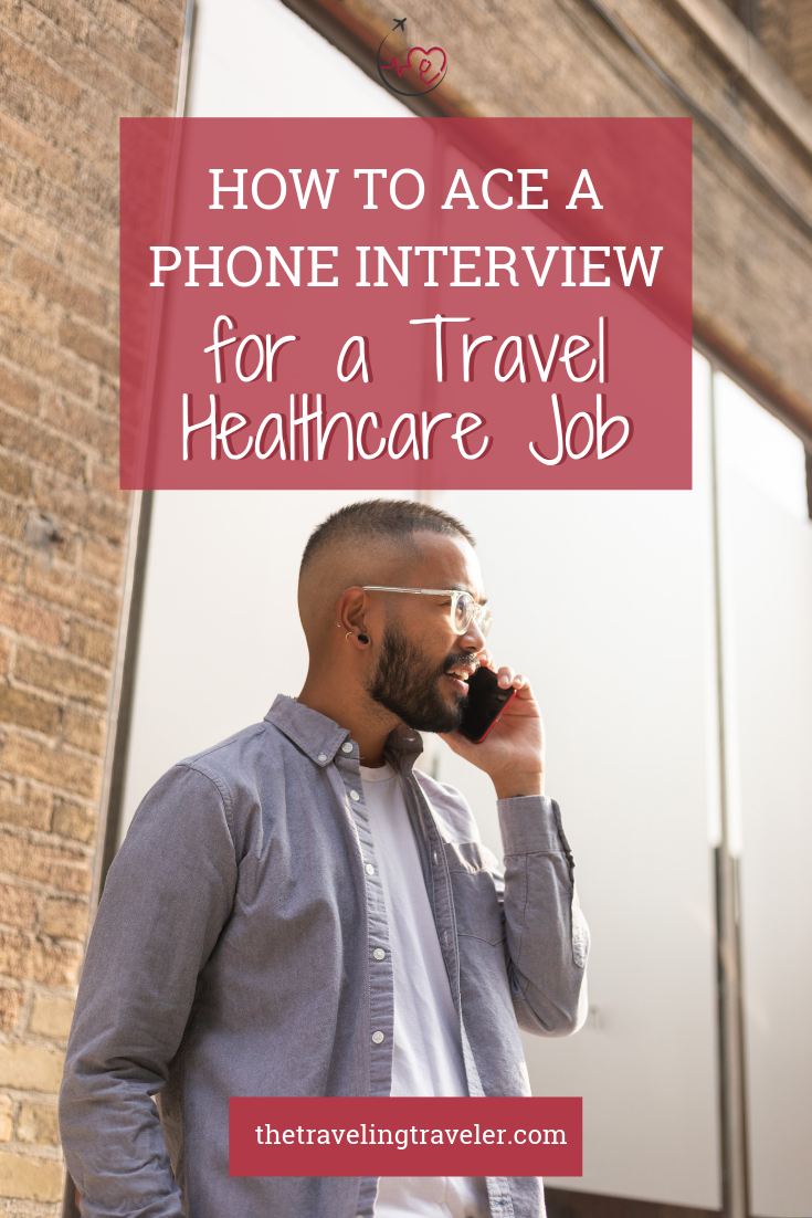 How to Ace a Phone interview To Get the Travel Therapy Job