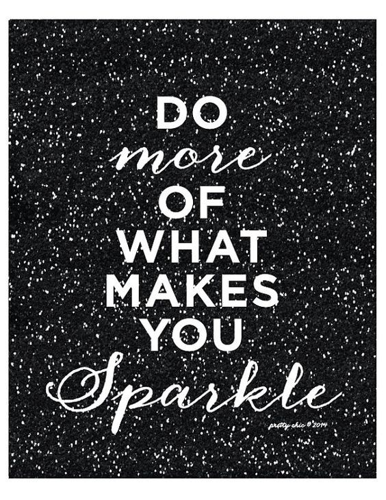 Do more of what makes you sparkle print inspirational do more of what makes you sparkle print inspirational motivational shine pink voltagebd Images