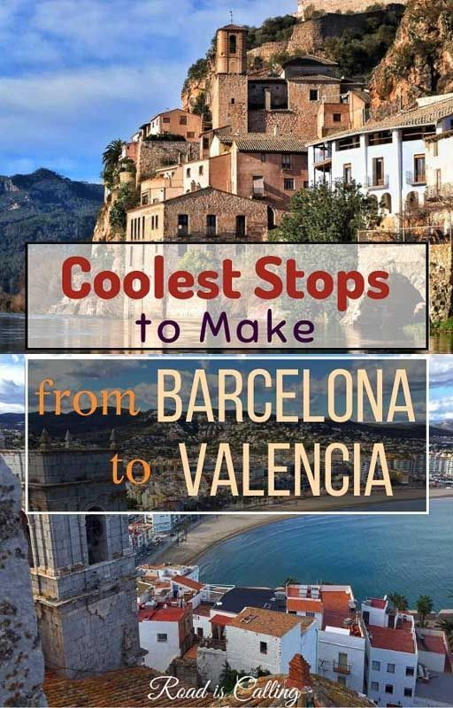 20 Coolest Stops to Make On Barcelona to Valencia Drive
