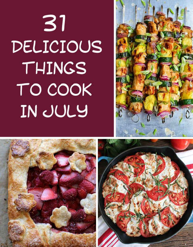 31 delicious things you need to cook in july foods recipes and buzzfeed food 31 delicious things you need to cook in july forumfinder Choice Image