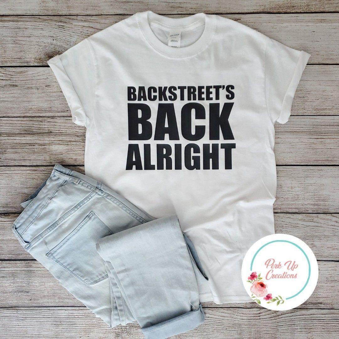 backstreetboys concertshirt backstreetsbackalright