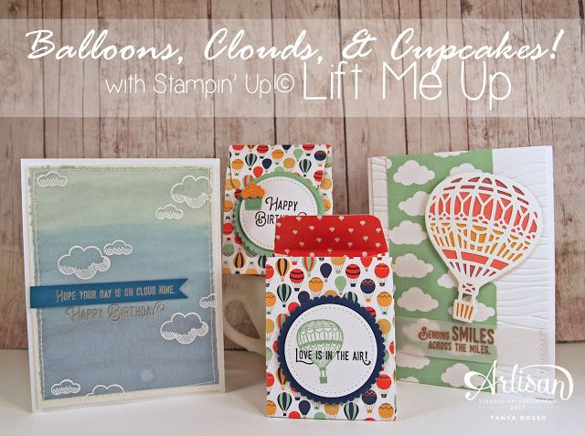 Tinkerin In Ink with Tanya: Balloons, Clouds, and Cupcakes: Stampin' Up! Artisan Blog Hop