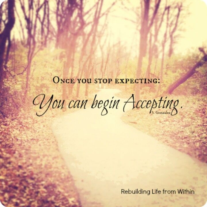Pin by Susan Bellino on Just say'in.... Stop expecting