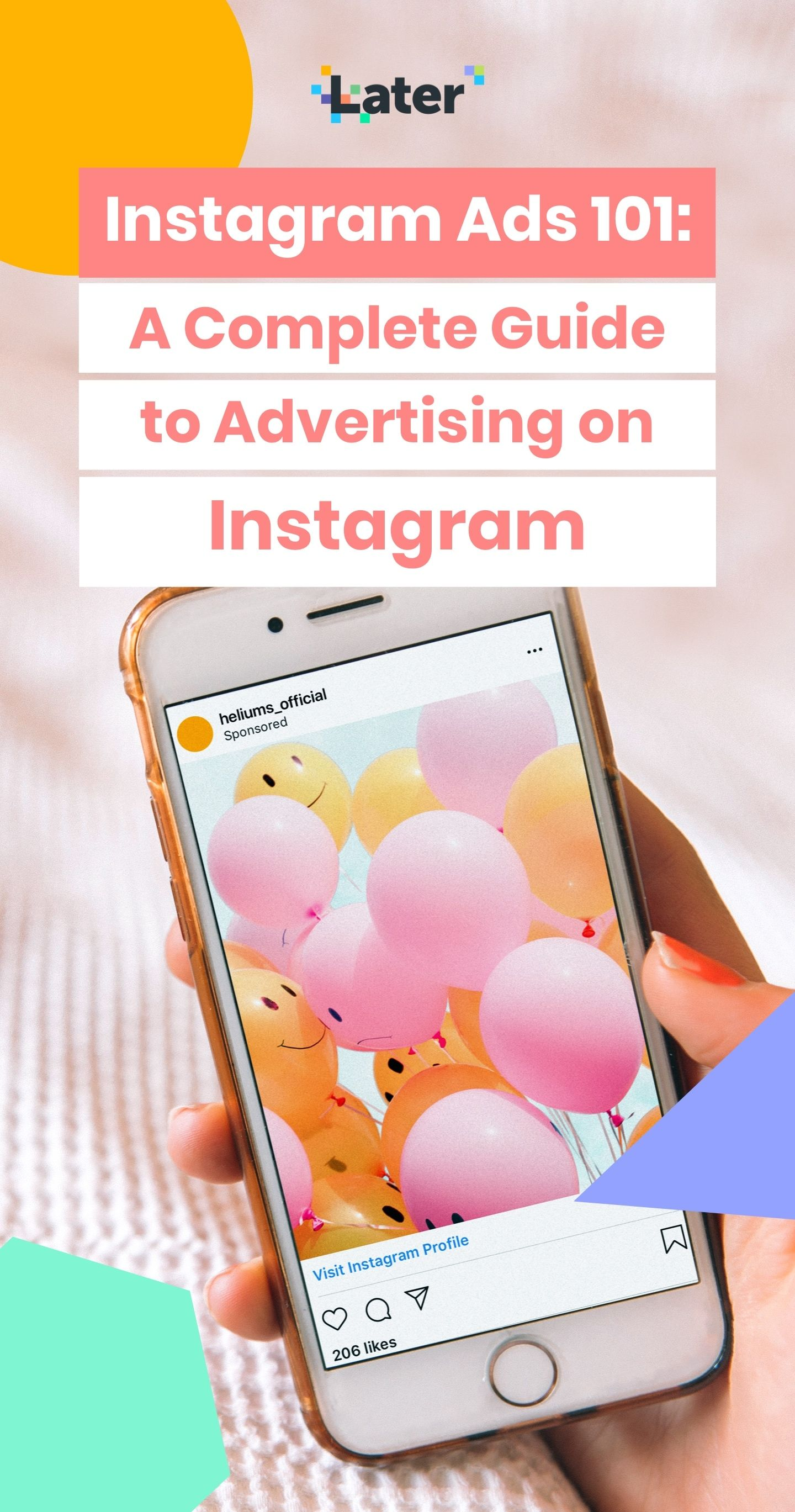 The Ultimate Guide To Instagram Advertising Free Infographic Later Blog Instagram Advertising Instagram Campaigns Instagram Planner