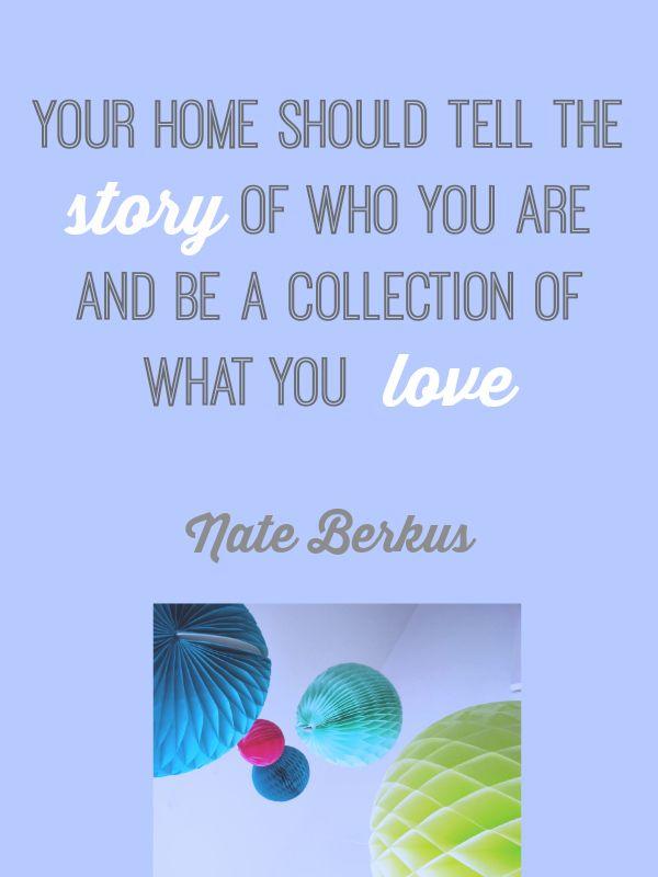 Design Quote: Your Home Nate Berkus | Design quotes, Nate berkus and ...