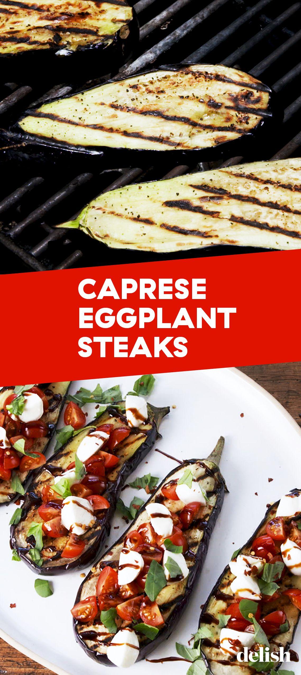 Caprese Eggplant Steaks Recipe Roasted Vegetable Recipes