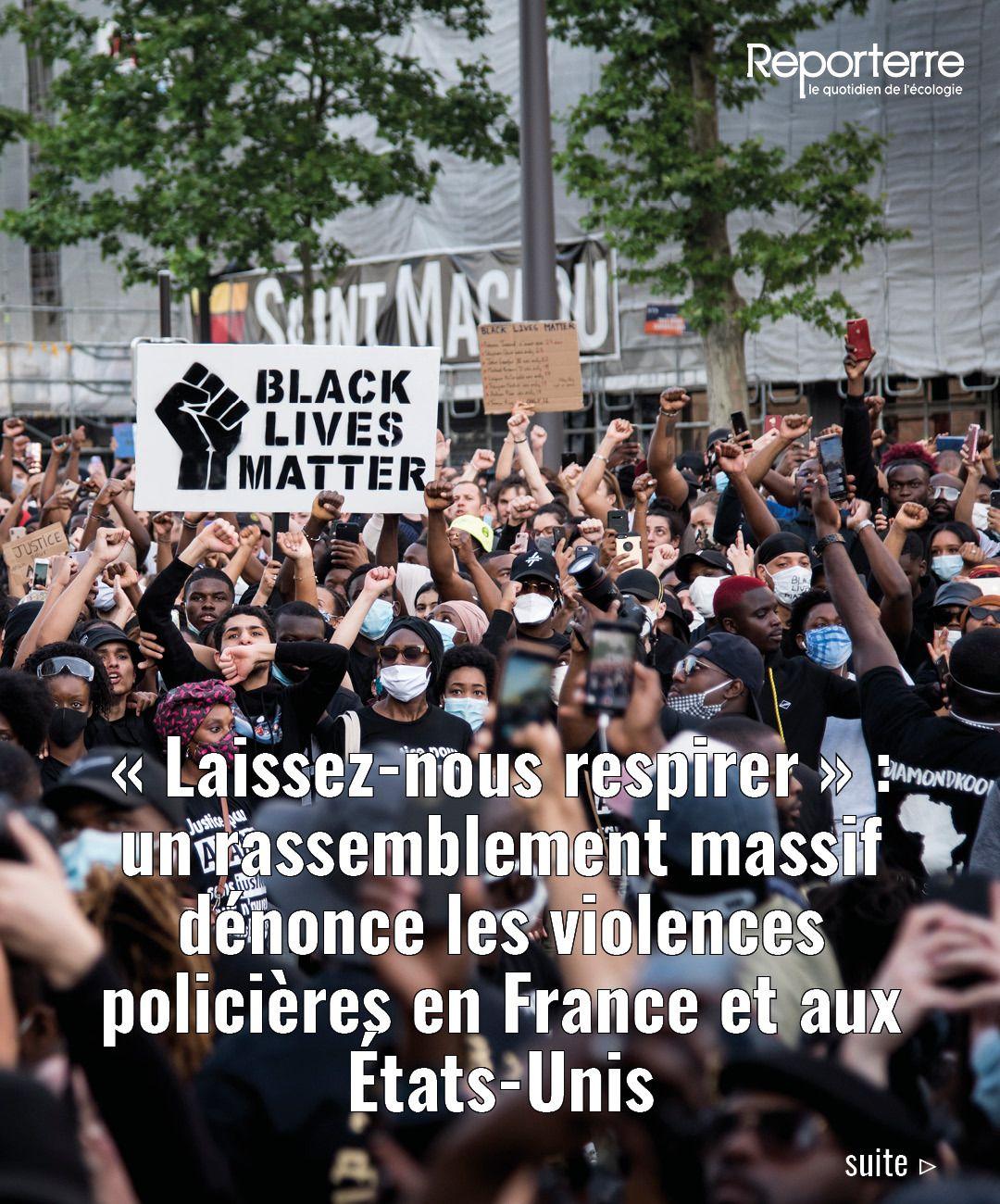 Un Rassemblement Massif Denonce Les Violences Policieres En France Et Aux Etats Unis En 2020 Violences Policieres Rassemblement Hommage Aux Victimes