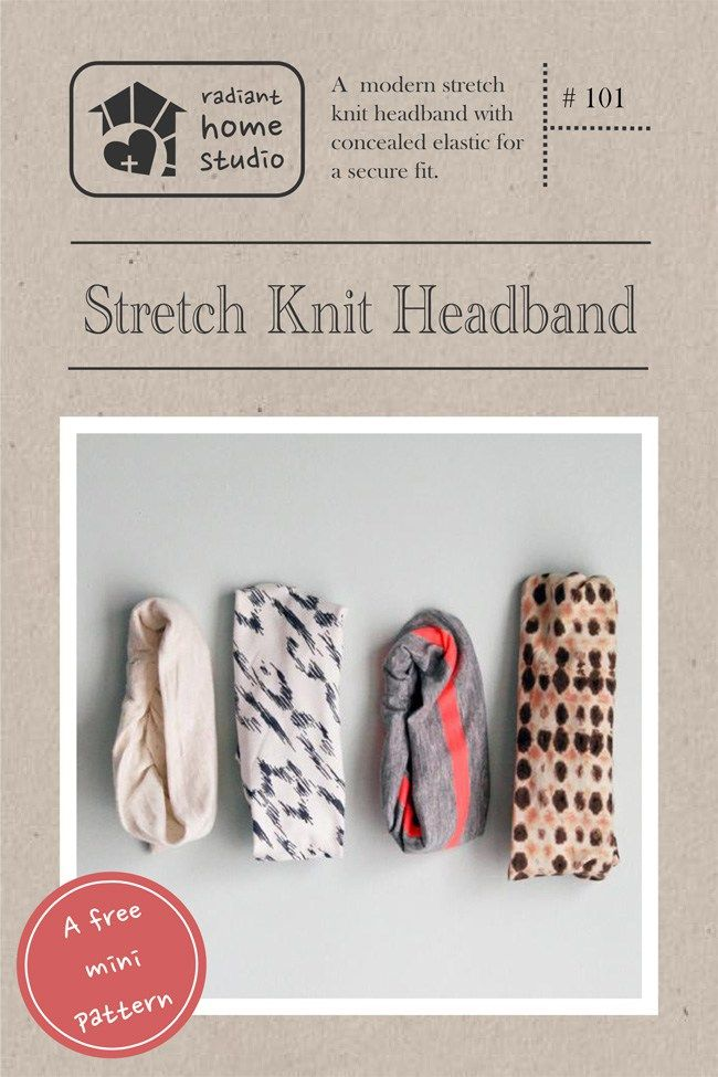 Stretch Knit Headband (a FREE mini pattern) | Girls sewing patterns ...