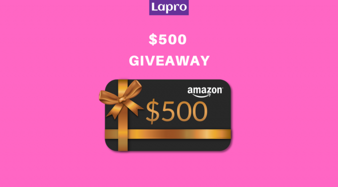 Photo of Giveaway: $500 Amazon Gift Card from Lapro