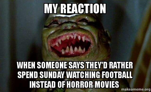 3480e53331e400277c72a92544b14b16 ghoulies still anti football meme horror fangirl pinterest