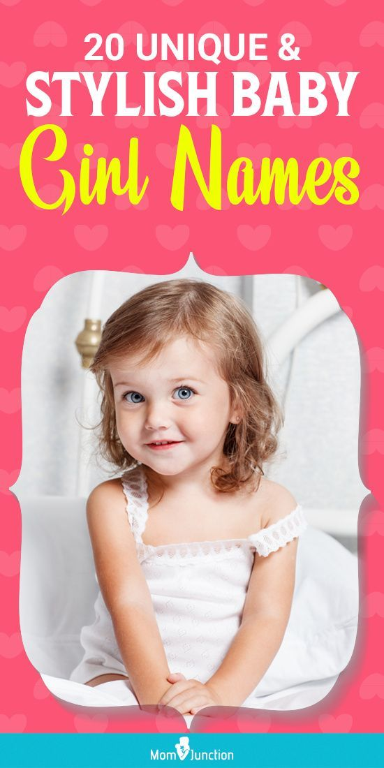 20 Unique But Stylish Baby Girl Names No One Else Will ...