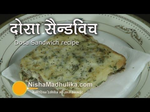 Dosa sandwich toast recipe indian cuisine pinterest nisha dosa sandwich toast recipe tiffin recipenisha madhulikasandwich recipestoastcooking food forumfinder Gallery
