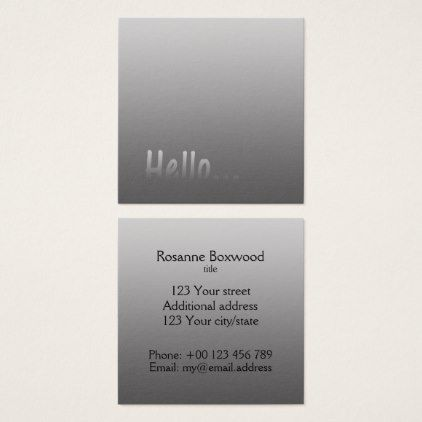 Simple gradient one color silver hello with custom text square simple gradient one color silver hello with custom text square business card reheart Image collections
